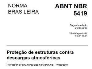 NBR-5419/05 Proteção de estruturas contra descargas atmosféricas